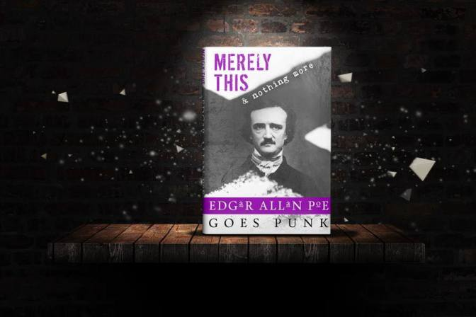 Merely This and Nothing More: Poe Goes Punk. Released May 2016.