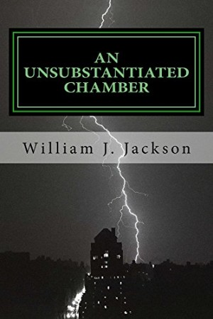 An Unsubstantiated Chamber book cover