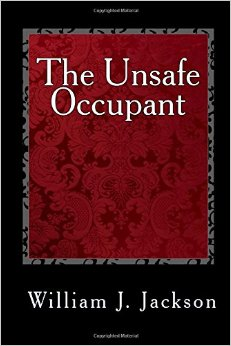 The Unsafe Occupant book cover